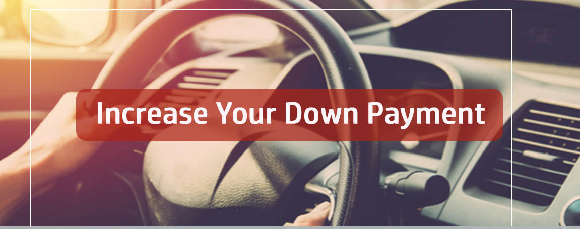 Increase Your Down Payment